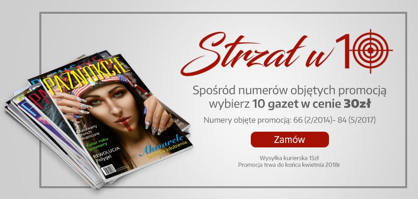gazeta-czasopismo-paznokcie-strzal-w-10-promocja-pakiet-zamów