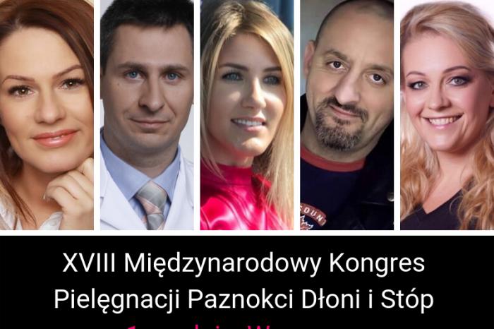 XVIII Międzynarodowy Kongres Pielęgnacji Paznokci Dłoni i Stóp - 1 grudnia, Warszawa
